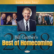 CD: Bill Gaither's Best of Homecoming 2018