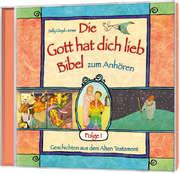 CD: Die Gott hat dich lieb Bibel zum Anhören (1) - Hörbuch