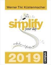 Simplify your day - Abreißkalender 2019