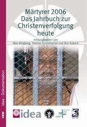 Märtyrer 2006 - Das Jahrbuch zur Christenverfolgung heute
