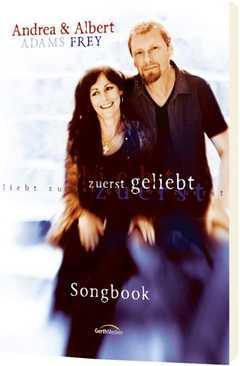 Songbook: Zuerst geliebt