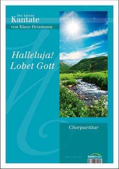 Halleluja! Lobet Gott (Chorpartitur)