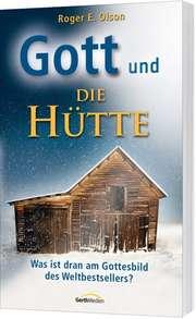 """Gott und """"Die Hütte"""""""