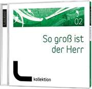 CD: So groß ist der Herr (02) - LAUDIO kollektion
