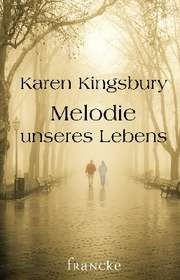 Melodie unseres Lebens