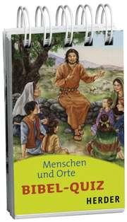 Bibel-Quiz - Menschen und Orte