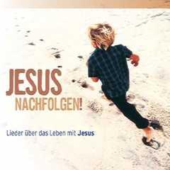 Jesus nachfolgen - Playback