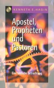 Apostel, Propheten und Pastoren