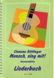 Mensch, sing mit! - Gesamtedition - Liederbuch