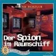 CD: Der Spion im Raumschiff