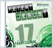 CD: Feiert Jesus! 17