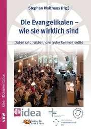 Die Evangelikalen - wie sie wirklich sind