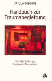 Handbuch zur Traumabegleitung