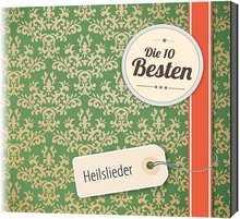 CD: Die 10 Besten: Heilslieder