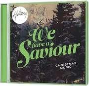 CD: We Have A Saviour