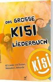 Das große KISI-Liederbuch (Liederbuch)