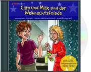 Caro und Max und der Weihnachtsfriede