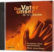 CD: Das Vaterunser in 12 Liedern