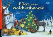 Elias und die Waldweihnacht - Adventskalender