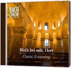 CD: Bleib bei mir, Herr - Choral Evensong