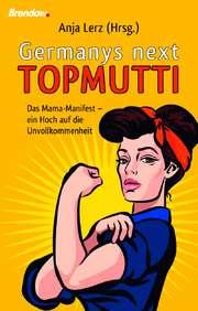 Germany's next Topmutti