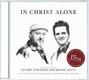 CD: In Christ Alone: The Songs Of Keith & Kristyn Getty & Stuart Townend
