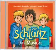 Der Schlunz - Das Musical
