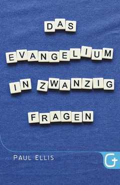Das Evangelium in zwanzig Fragen
